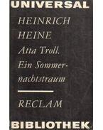 Atta Troll. Ein Sommernachtstraum - Heine, Heinrich