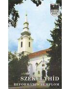 Székelyhíd - Református Templom - Szabó Zsolt