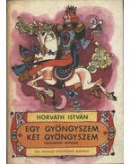 Egy gyöngyszem, két gyöngyszem - Horváth István