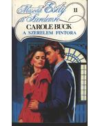 A szerelem fintora - Buck, Carole