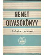 Német olvasókönyv - Vajda György Mihály, Walkó György, Blázy László, Mollay Károly, Krammer Jenő