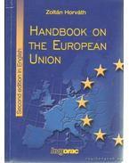 Handbook on the European Union - Horváth Zoltán
