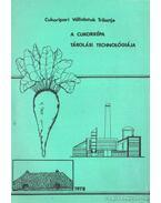 A cukorrépa tárolási techológiája - Szabó Géza