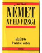 Német nyelvvizsga - Ajkay Eszter