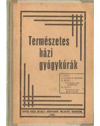 Természetes házi gyógykúrák - Röck Gyula