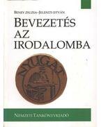 Bevezetés az irodalomba - Beney Zsuzsa, Jelenits István