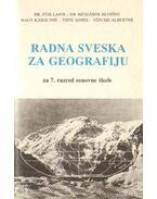Radna Svenska za Geografiju za 7. razred osnovne skole - Tóth Ágnes, Dr. Mészáros Rezsőné, Nagy Károlyné, Dr. Füsti Lajos, Vizvári Albertné