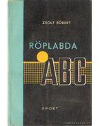 Röplabda ABC - Zsolt Róbert