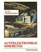 Autóelektronikai ismeretek - Frank Tibor, Kelecsényi István, Hodvogner László