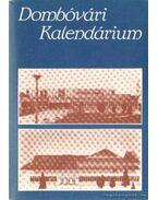Dombóvári kalendárium - Balipap Ferencz dr.