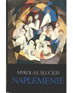 Naplemente - Sluckis, Mykolas