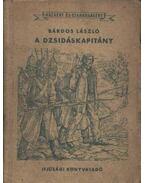A dzsidáskapitány - Bárdos László