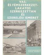 Vas- és fémszerkezet-lakatos szerkezettan és szerelési ismeret III. - Lacza József dr.