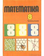 Matematika - Takács Gábor, Balogh Artúrné, Tarnai Ottoné