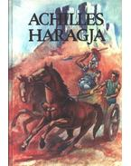 Achilles haragja - Gaál Mózes