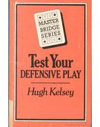 Test Your Defensive Play - Kelsey, Hugh