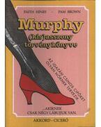 Murphy (kis)asszony törvénykönyve - Hines, Faith, Pam Brown