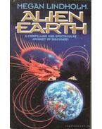 Alien Earth - Lindholm, Megan