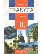 Francia nyelvkönyv II. - Dr. Pataki Pál
