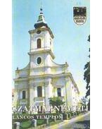 Szatmárnémeti - Láncos Templom - Szabó Zsolt