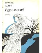 Egy tiszta nő - Thomas Hardy