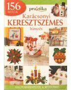 Pratika karácsonyi keresztszemes hímzés 156 minta - Boda Ildikó (főszerk.)