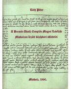 A Borsod-Abaúj-Zemplén Megyei Levéltár Miskolcon őrzött középkori oklevelei - Tóth Péter