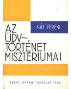 Az üdvtörténet misztériumai - Gál Ferenc