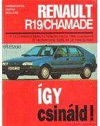 Így csináld! Renault R19/Chamade - Etzold, Hans-Rüdiger
