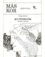 Kujtorgók (dedikált) - Varga István