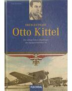 Oberleutnant Otto Kittel - Kurowski, Franz