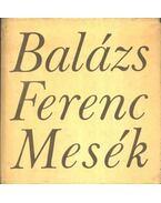 Mesék - Balázs Ferenc