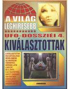 A világ lehíresebb ufo-dossziéi 4 - Kriston Endre