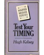 Test your timing - Kelsey, Hugh