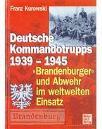 Deutsche Kommandotrupps 1939-1945 - Kurowski, Franz