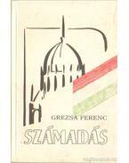 Számadás (dedikált) - Grezsa Ferenc