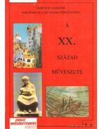 A XX. század művészete - Horváth Lászlóné