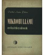 Mikrohullámú erősítőcsövek - Valkó Iván Péter