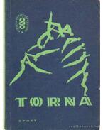 Torna (1966) - Kerezsi Endre, Sárkány István