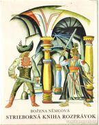 Strieborná Kniha Rozprávok - Nemcová, Bozena