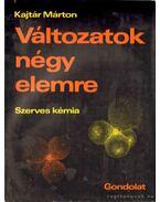 Változatok négy elemre 2. kötet - Kajtár Márton