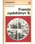 Francia nyelvkönyv a gimnáziumok II. osztálya számára - Dr. Pataki Pál