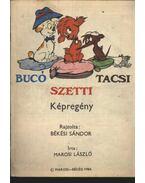 Bucó Szetti Tacsi képregény - Marosi László