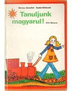 Tanuljunk magyarul! - Sárosy Józsefné, Szabó Balázsné