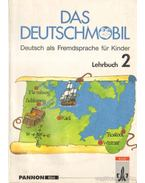 Das Deutschmobil 2 - Lehrbuch - Jutta Douvitsas-Gamst, Sigrid Xanthos-Kretzschmer, Xanthos, Eleftherios