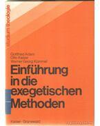 Einführung in die exegetischen Methoden - Adam, Gottfried, Kümmel, Werner Georg, Kaiser Ottó