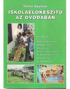 Iskolaelőkészítő az óvodában - Tolnai Gyuláné