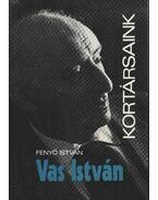 Vas István - Fenyő István
