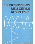 Elektronikus műszerek kezelése 1983 - Jankó Géza