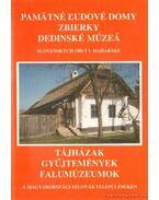 Tájházak, gyűjtemények, falumúzeumok a magyarországi szlovák településeken (dedikált) - Krupa András